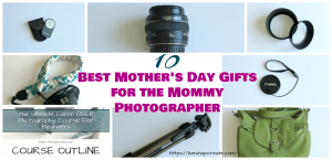 Mommy photographer gift guide