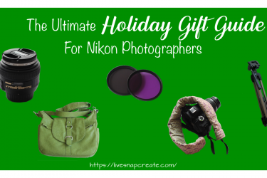 The Ultimate Nikon Photographer Gift Guide