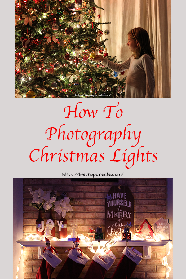 How to photography christmas lights.