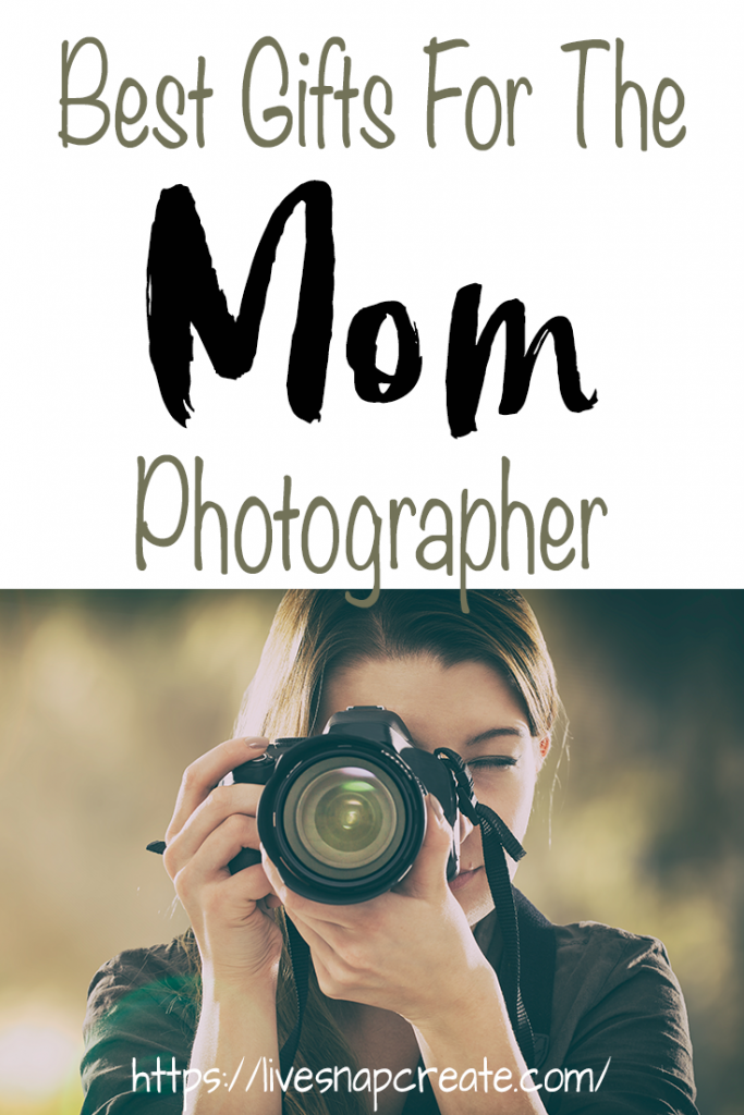 10 Gifts for the Mom Photographer