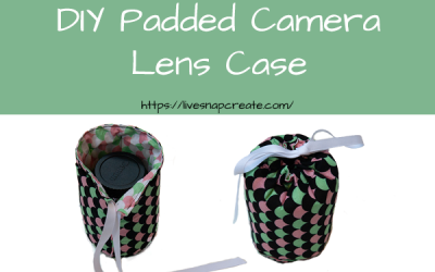 How to DIY a Padded Lens Case